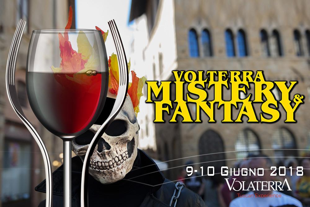 Volterra Mistery & Fantasy 9 Giugno 2018