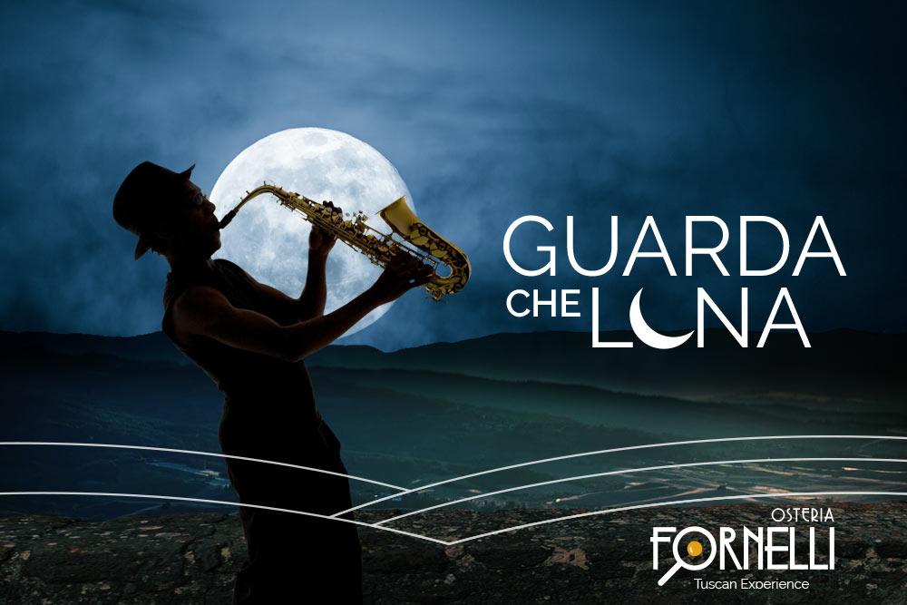 Guarda che Luna - Osteria Fornelli